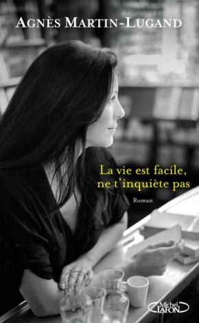 La_vie_est_facile_ne_t_inquiete_pas_hd.png