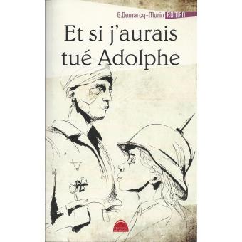 Et-si-j-aurais-tue-Adolphe.jpg
